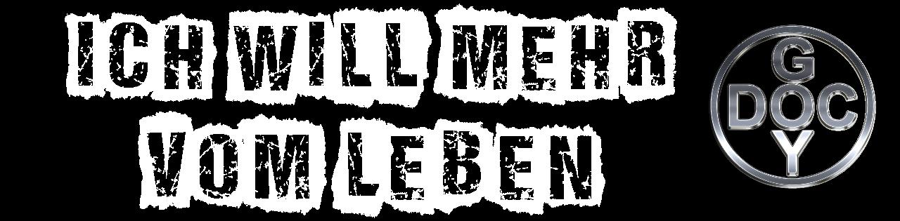 Mehr vom Leben